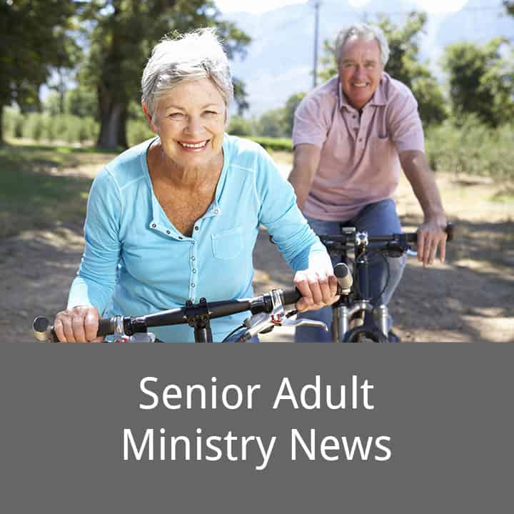 Senior Adult Ministry News caption with picture of older couple on bicycles
