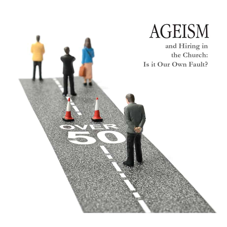 Those of us who are Boomers are beginning to discover the impact of ageism in the church. Are we becoming victims of our own ageism?